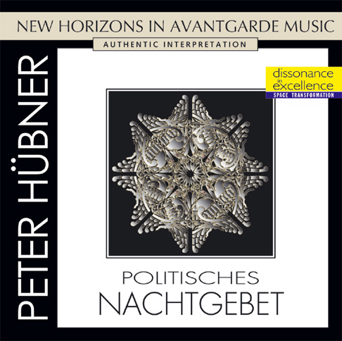 Peter Hübner - Avant Garde - Political Bedtime Prayer