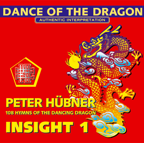Peter Hübner - 108 Hymns of the Dancing Dragon - Insight 1