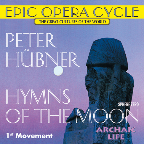 Peter Hübner - Hymns of the Moon - 1st Movement
