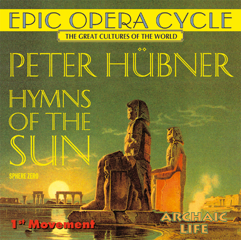 Peter Hübner - Hymns of the Sun - 1st Movement