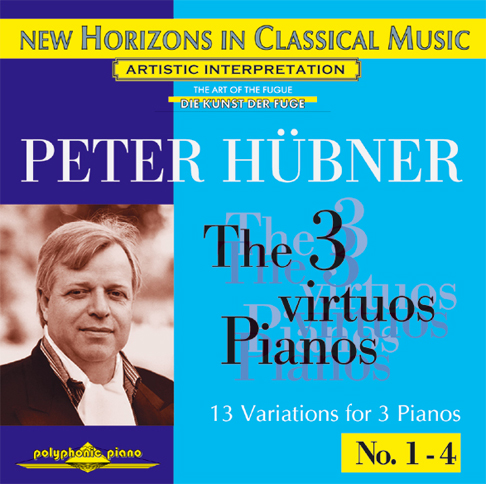 Peter Hübner - The 3 Virtuos Pianos - Var. 1 – 3
