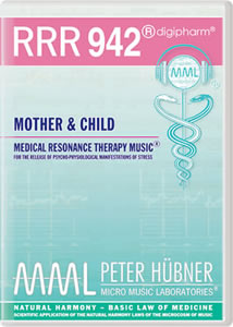 Peter Huebner - Medical Resonance Therapy Music(R) RRR 942 Mother & Child
